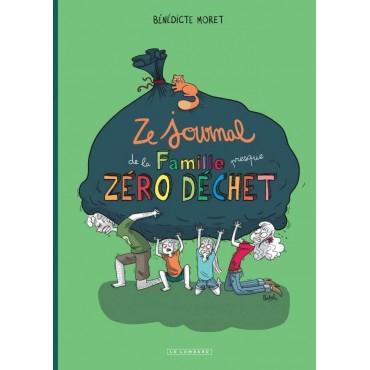 Ze Journal de la Famille (presque) zéro déchet - Bénédicte Moret